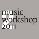 Music Workshop 2011 alla Triennale di Milano